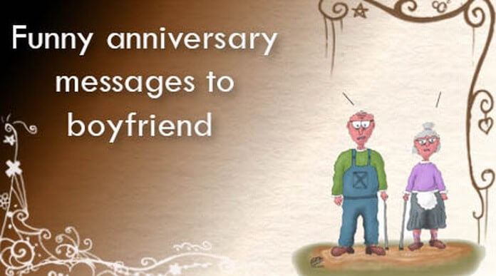 Funny Anniversary Messages to Boyfriend