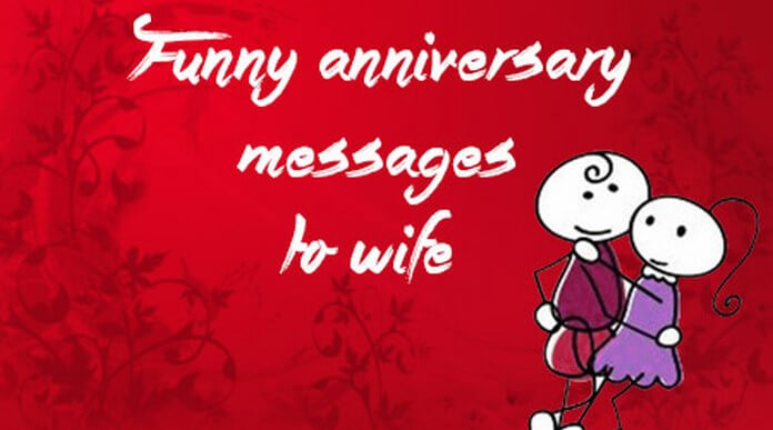 funny anniversary messages to wife