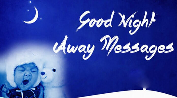 Good Night Away Messages