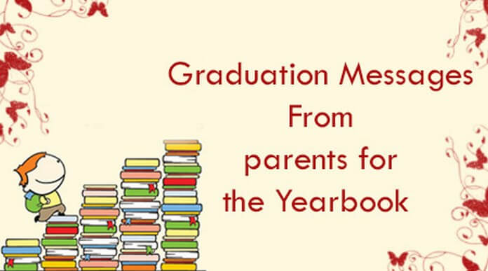 Graduation messages from parents for the yearbook