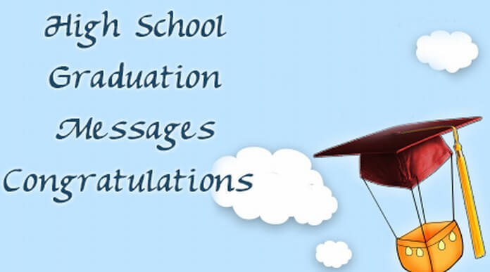 High School Graduation Messages Congratulation
