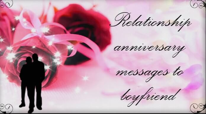 Relationship Anniversary Messages to Boyfriend