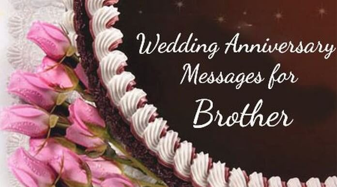 Wedding Anniversary Messages for Brother