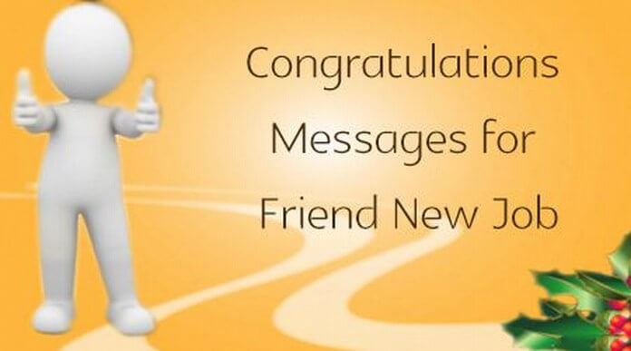 Congratulations Messages for Friend New Job