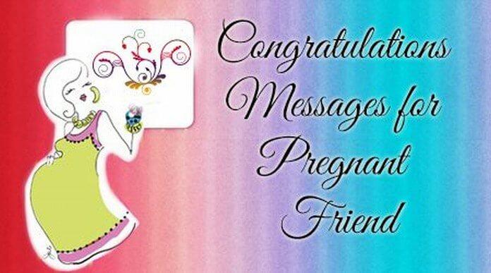 Pregnant Congratulations Messages for Friend