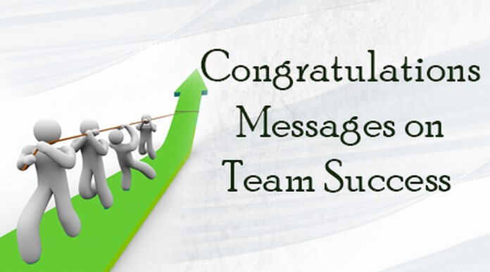 Congratulations Messages on Team Success