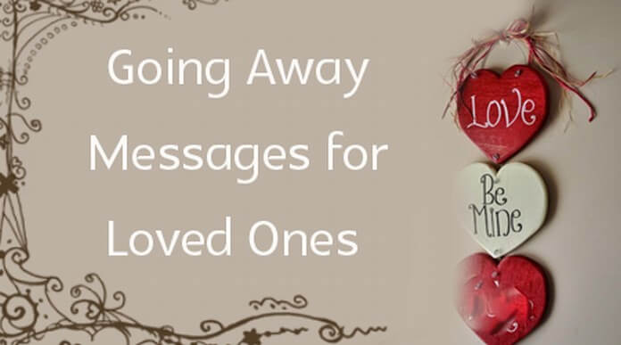 Going Away Messages for Loved Ones