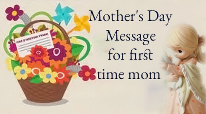 Mother's Day Messages for First Time Mom