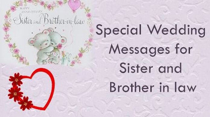 Wedding Anniversary Gift Ideas For Sister In Law : Special Wedding Messages for Sister and Brother in law