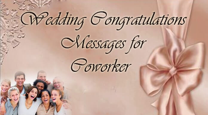 Wedding Congratulations Messages for Coworker