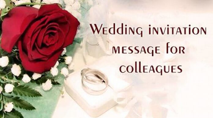 Wedding Invitation Message for Colleagues