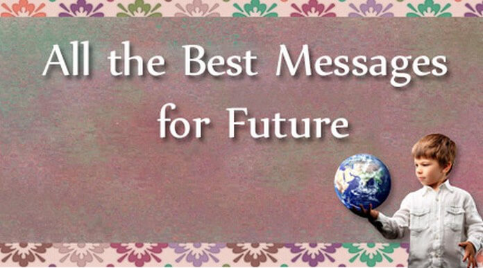 All the Best Messages for Future