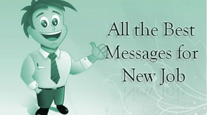 All the Best Messages for New Job