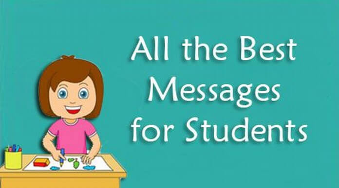 All the Best Messages for Students