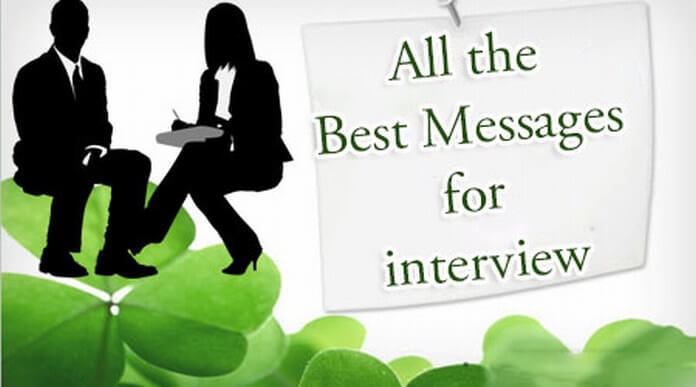 All the Best Messages for interview