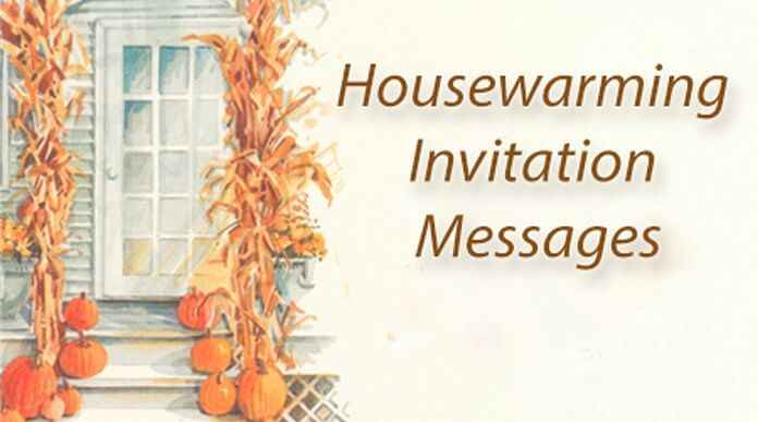 Housewarming Invitation Messages