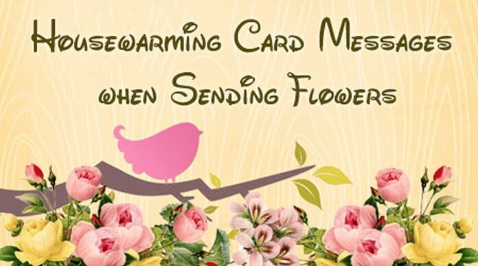 Housewarming Card Messages Flowers