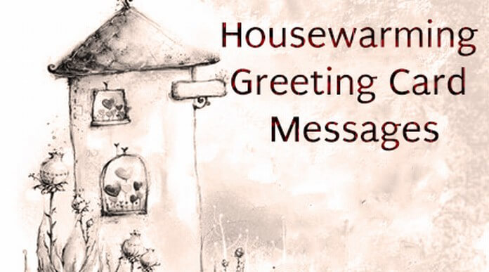 Housewarming greeting card messages