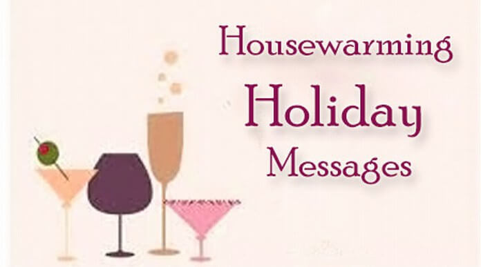 Housewarming holiday messages