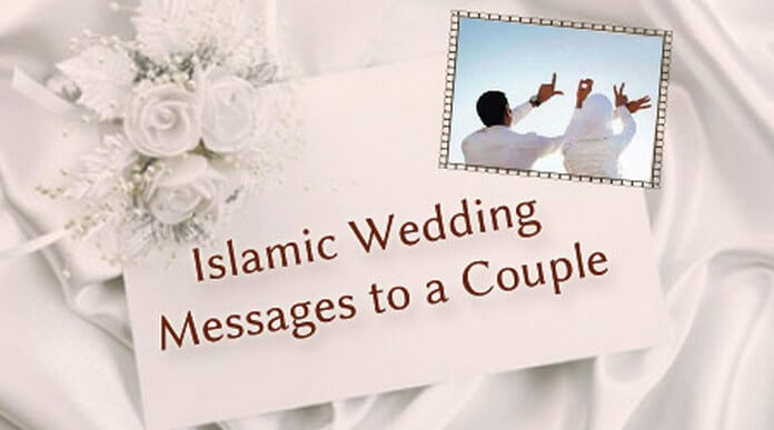 Islamic Wedding Messages to a Couple