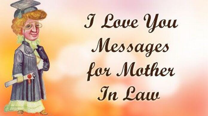 I Love You Messages for Mother In Law