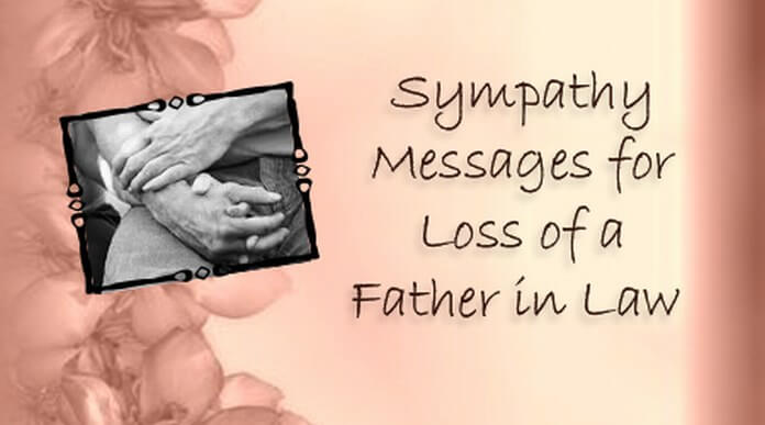 Sympathy messages for loss of a father in law