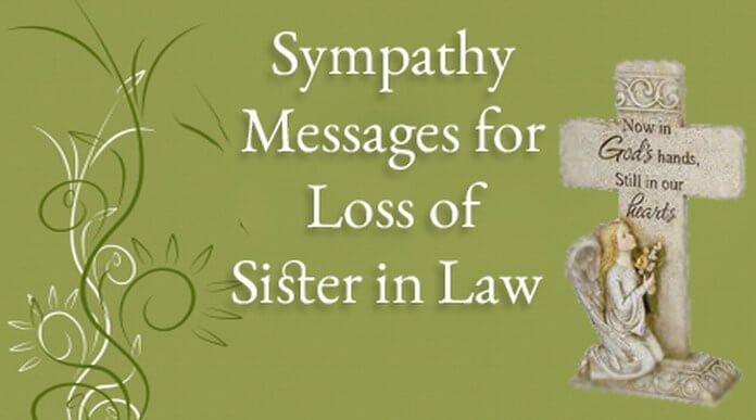 Sympathy Messages For Loss Of Sister In Law