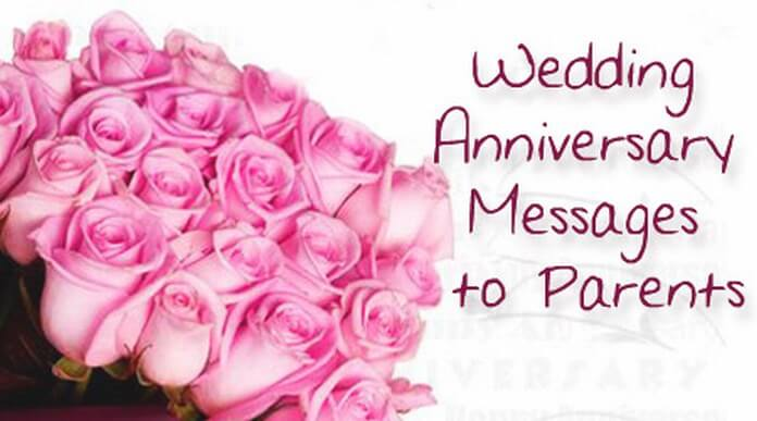 Wedding Anniversary Messages to Parents