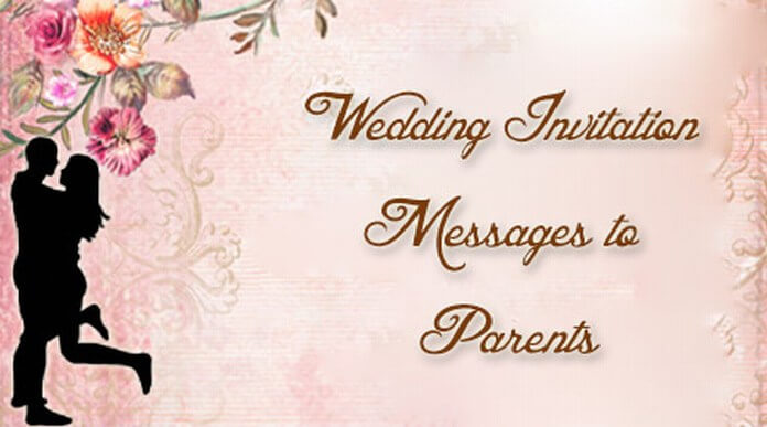 Wedding Invitation Messages to Parents