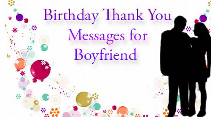 Birthday Thank You Messages for Boyfriend