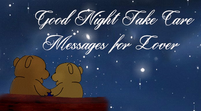 Goodnight Take Care Messages for Lover