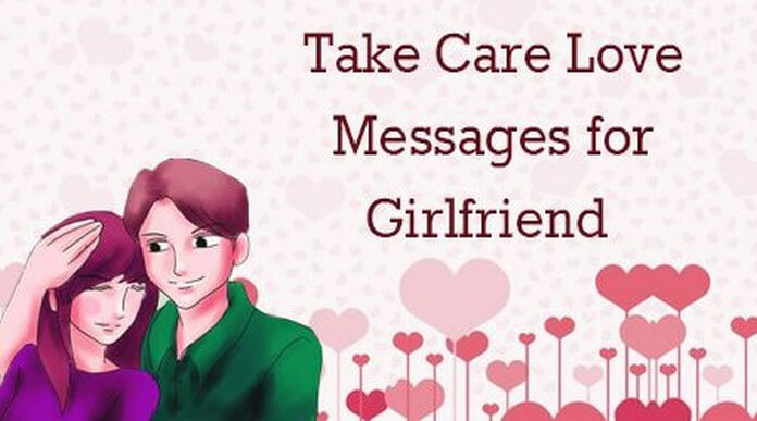 Take Care Love Messages for Girlfriend