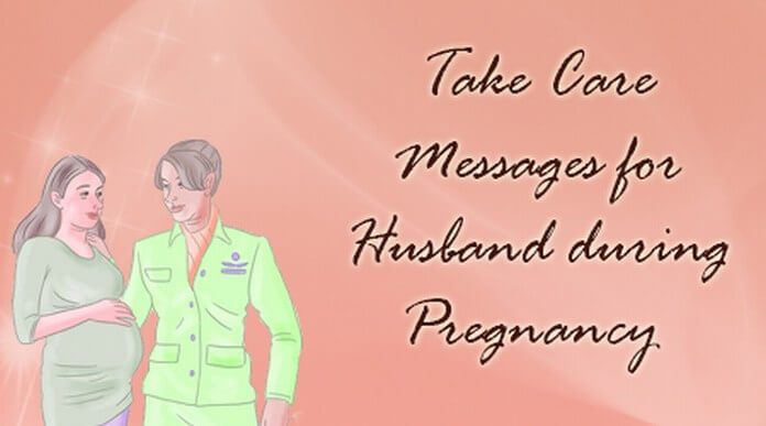 Take Care Messages for Husband during Pregnancy