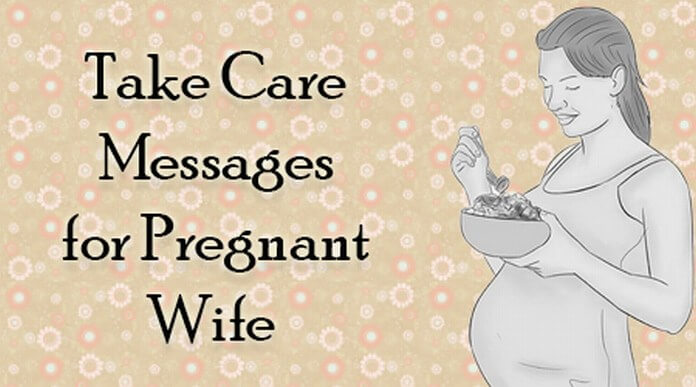 Take Care Messages for Pregnant Wife