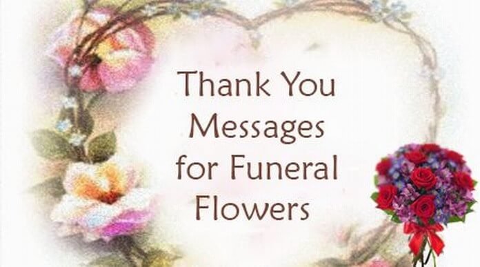Thank You Messages for Funeral Flowers