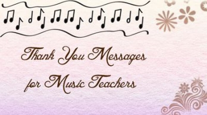 Thank You Messages for Music Teachers