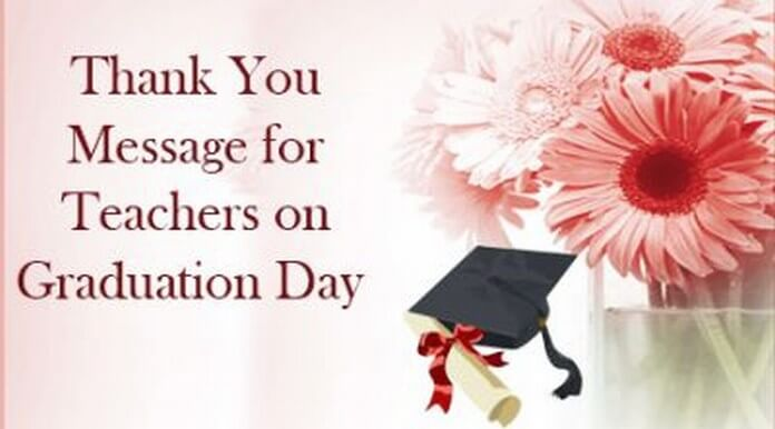 Thank You Message For Teachers On Graduation Day