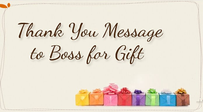 Thank You Message to Boss for Gift
