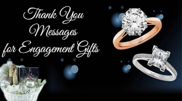 Thank You Messages for Engagement Gifts