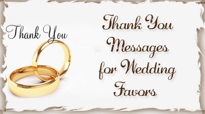 Thank You Messages for Wedding Favors