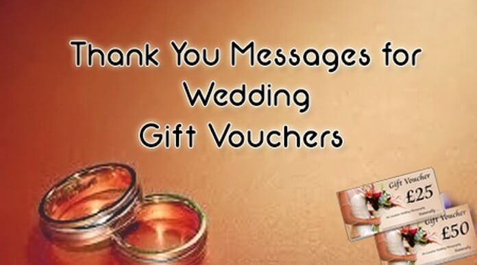 Thank You Messages for Wedding Gift Vouchers