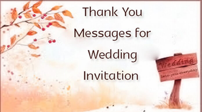 Thank You Messages For Wedding Invitation