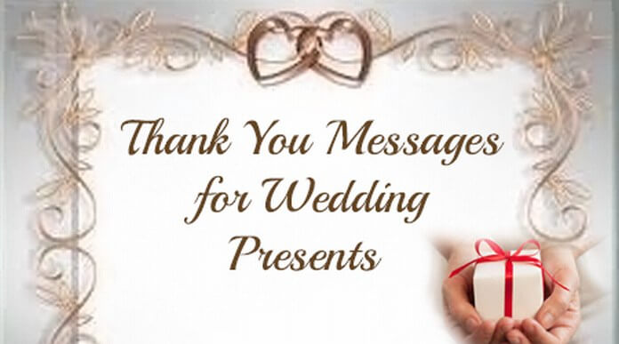 Thank You Messages for Wedding Presents
