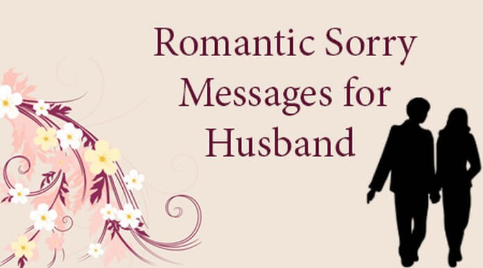 Husband Romantic Sorry Messages