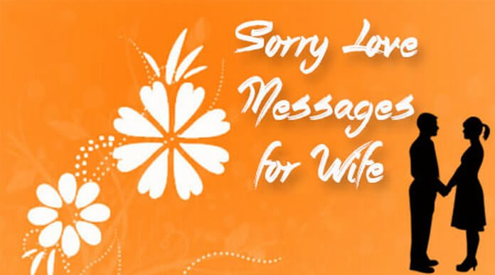 Sorry love text messages for wife