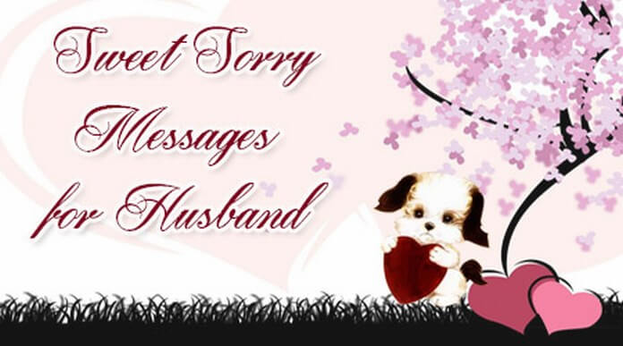 Sweet Sorry Messages for Husband