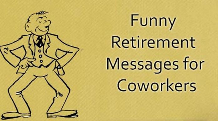 Funny Retirement Messages for Coworkers
