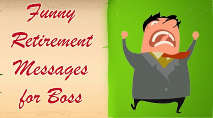 funny retirement message boss