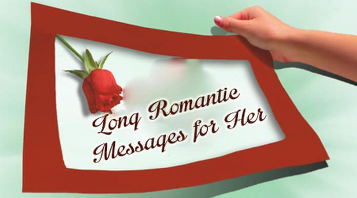 Long Romantic Messages for Her