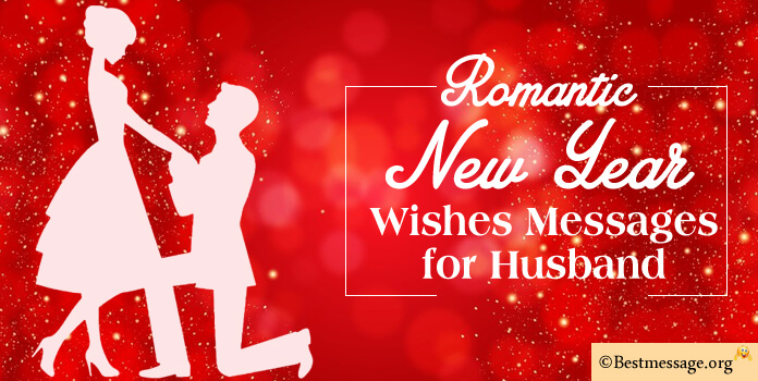 New Year Romantic Messages for Husband